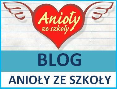 Blog Anioły ze szkoły
